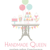 Handmade Queen Cake Central Cake Decorator Profile