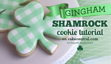 St. Patrick's Day Shamrock Cookie Tutorial - Gingham Style