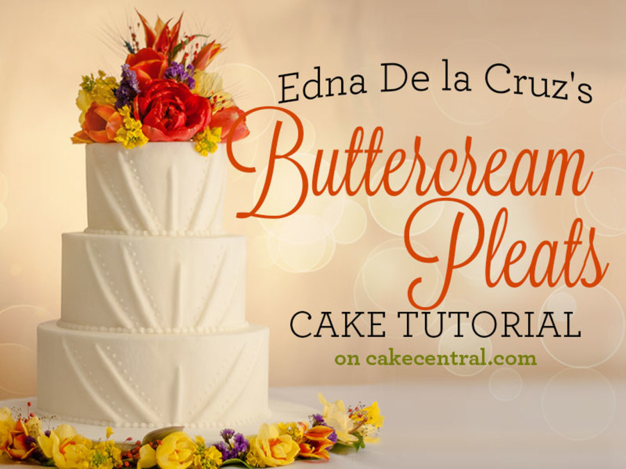 Butter Cake Recipe In Sinhala Download: Edna De La Cruz's Buttercream Pleats Tutorial