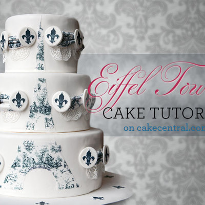Eiffel Tower Cake Tutorial on Cake Central