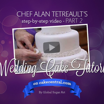 How to Make Your Own Wedding Cake Part 2 of 2 by Chef Alan Tetreault of Global Sugar Art on Cake Central
