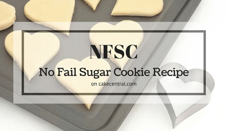 NFSC - No Fail Sugar Cookie Recipe