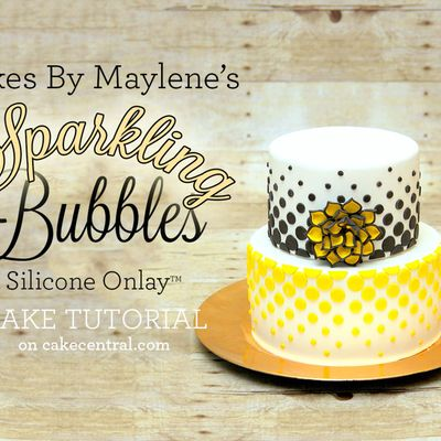 Maylene's Sparkling Bubbles Silicone Onlay™ Cake Tutorial on Cake Central