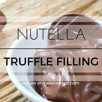 Nutella Truffle Filling on Cake Central