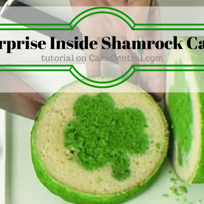 St Patrick's Day Cake with Inside Surprise Shamrock on Cake Central