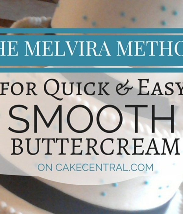 The Melvira Method for Quick & Easy Smooth Buttercream...