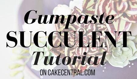 450x260_gumpaste-succulent-tutorial-3085