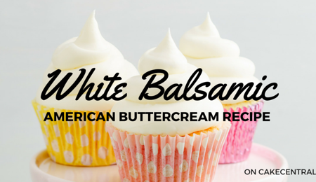 White Balsamic American Buttercream