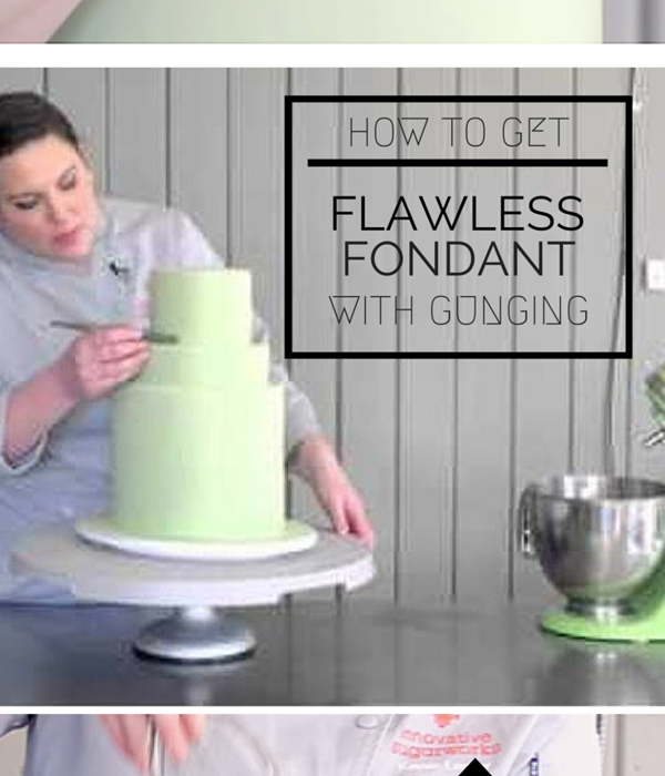 Flawless Fondant Gunging