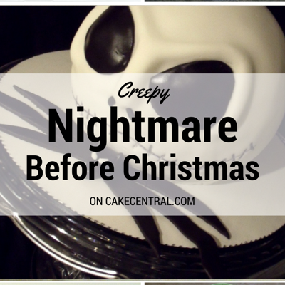 Creepy Nightmare Before Christmas Cakes on Cake Central