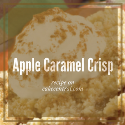 Apple Caramel Crisp Recipe on Cake Central