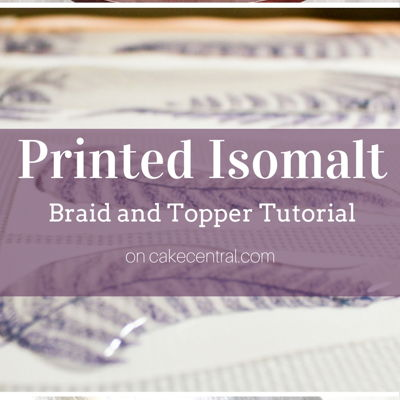 Printed Isomalt Braid and Topper on Cake Central