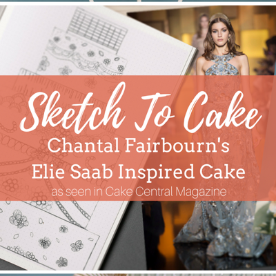 Sketch to Cake: Chantal Fairbourn's Elie Saab Inspired Couture Wedding Cake on Cake Central