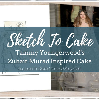 Sketch to Cake: Tammy Youngerwood's Zuhair Murad Inspired Couture Wedding Cake on Cake Central