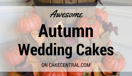 Awesome Autumn Wedding Cakes