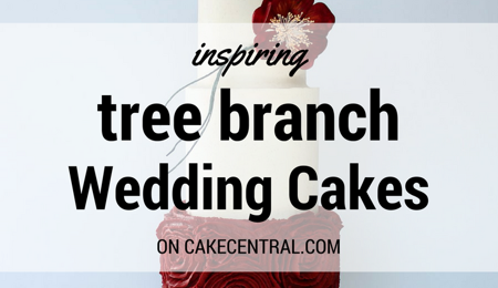 Inspiring Cakes with Branches & Twigs
