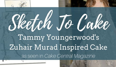Sketch to Cake: Tammy Youngerwood's Zuhair Murad Inspired Couture Wedding Cake