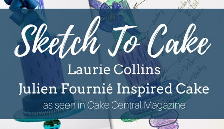 Sketch to Cake: Laurie Collins' Julien Fournié Inspired Couture Wedding Cake