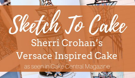 Sketch to Cake: Sherri Crohan's Versace Inspired Couture Wedding Cake