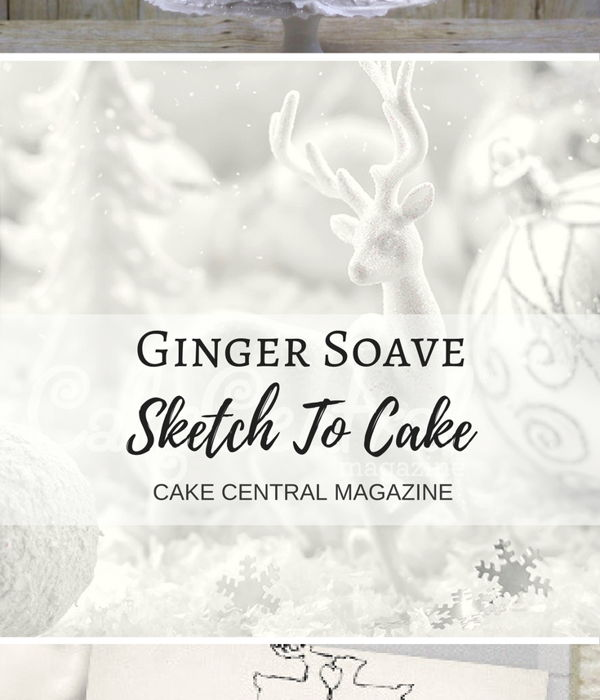 Sketch to Cake: Ginger Soave's White Christmas...