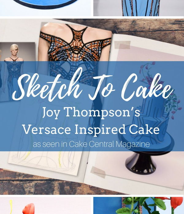 Sketch to Cake: Joy Thompson's Versace Inspired...