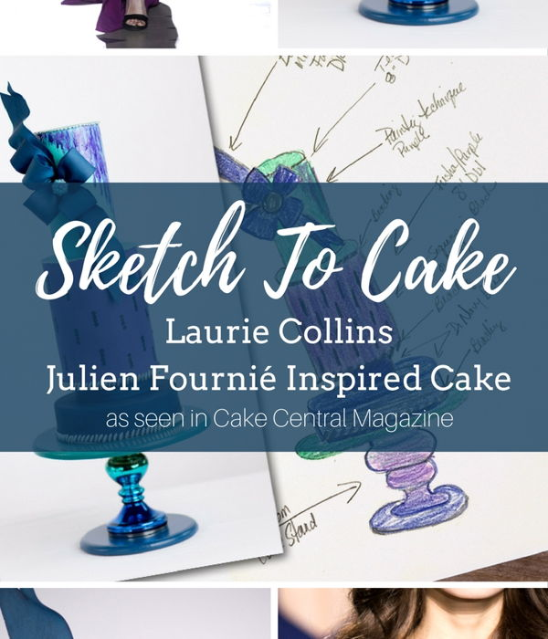Sketch to Cake: Laurie Collins' Julien Fourni&...