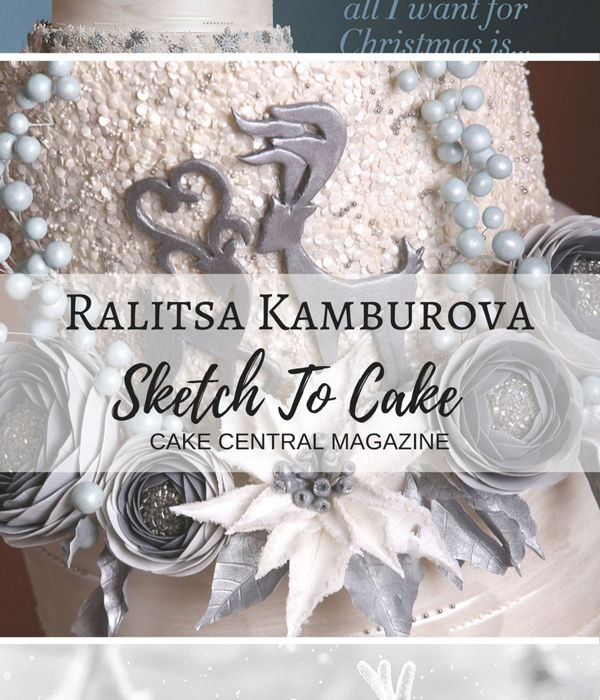 Sketch to Cake: Ralitsa Kamburova's White Christmas...