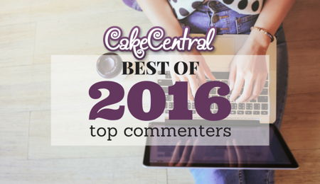 Top 25 Cake Central Commenters of 2016