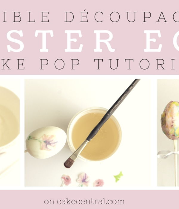 Edible Decoupage Easter Egg Cake Pop Tutorial