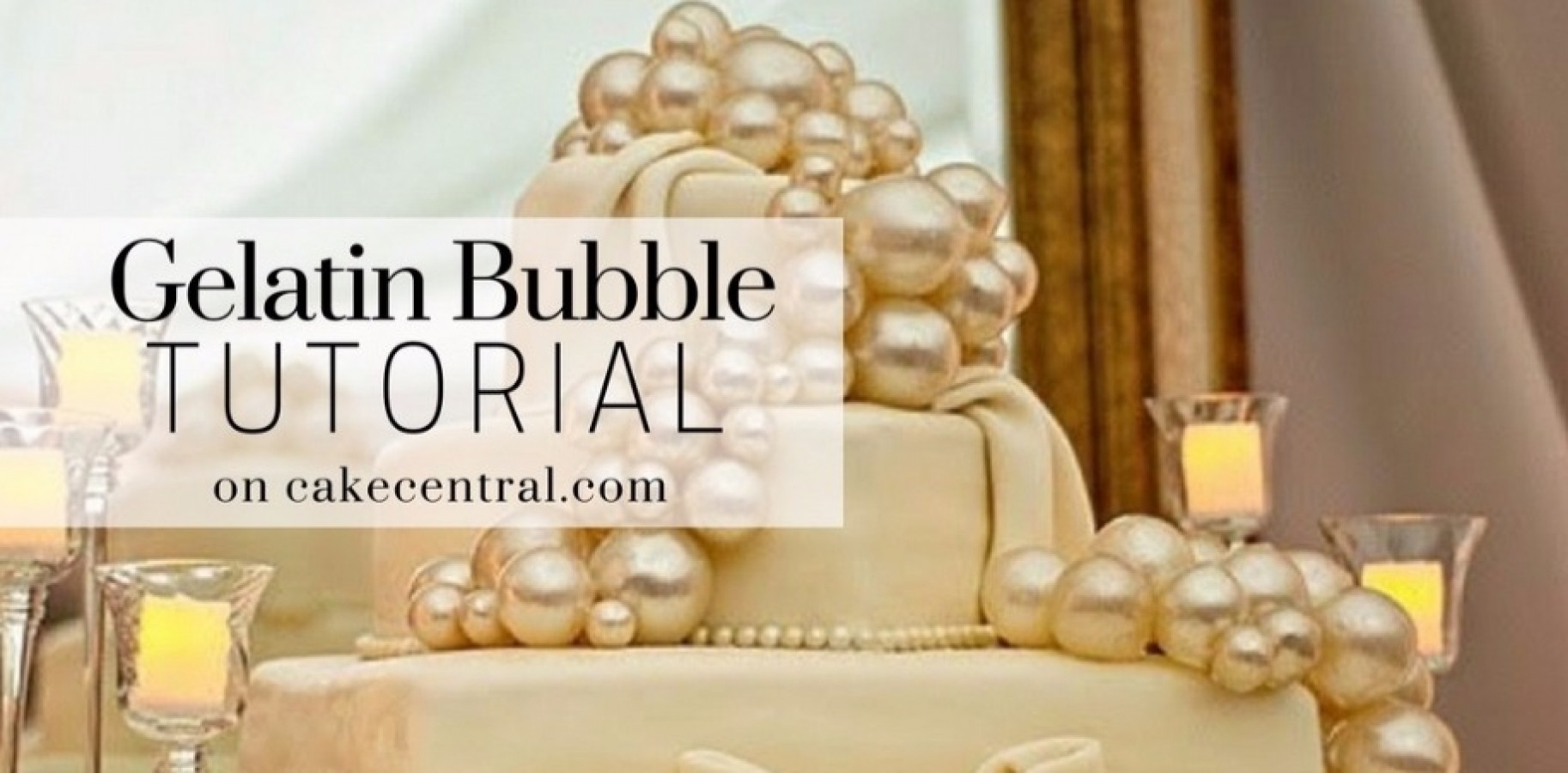 How To Make Gelatin Bubbles Cakecentral Com