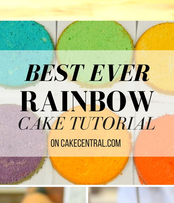 How to make the Best Ever Rainbow Cake