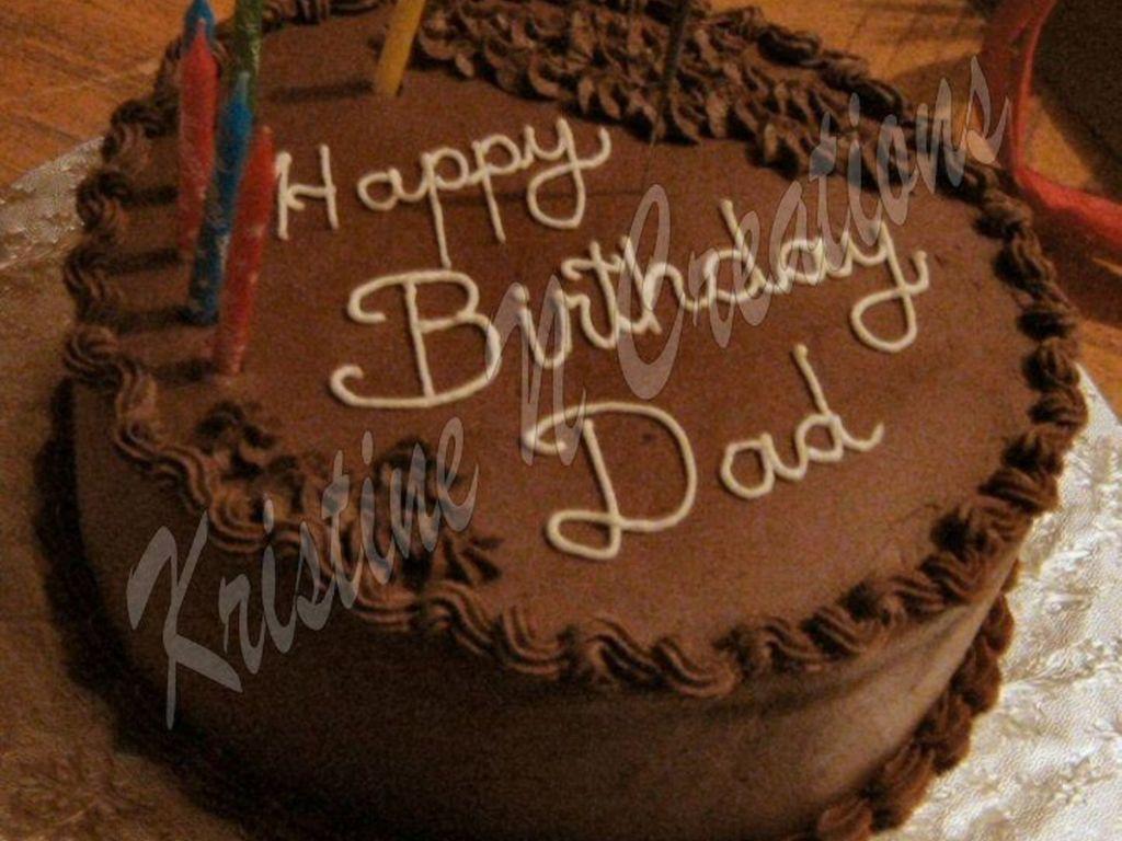 dad s chocolate birthday cake cakecentral com