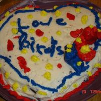 "My Daughter's ""love Bird"" Cake I just saw this new gallery & had to upload a picture of my dd's cake that she decorated. She did this one last year(she was 7)...."