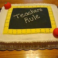 Teacher Appreciation Cake Thanks for the inspiration from other CC'ers. I made this cake for my son's teacher. Cake was covered in buttercream, with...