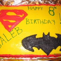 Superman And Batman This is my nephew Caleb's birthday cake. I was in a big rush and it isn't one of my best but he loved it anyway.