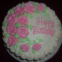 Pink Roses  Birthday cake for another teacher...she called me up and ordered her own b-day cake..LOL Just wanted something quick and simple. 8 inch...