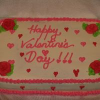 "Happy Valentine's Day For Dd's After School Program 10"" x 15"" funfetti cake w/ bavarian creme filling. Simple decorations - roses, piped hearts, tip 16 shell border on top and star..."