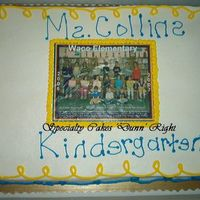 Kindergarten Grad. Cake With Pic. This was a full sheet cake, 1/2 white and 1/2 choc. With an edible image on it for the kindergarten class, I did two of these, one for the...
