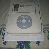 Ipod Cake Chocolate cake with buttercream frosting. The screen of the IPOD is an edible image.