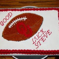 Ou Football Cake All b/c, piping gel transfer. Made for my dad for a man who was leaving his dept. I ran out of red icing on the last shell, and squeezed...