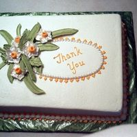 Thank You Cake Royal icing flowers. Buttercream frosting and white cake.