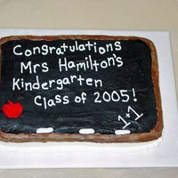 Graduation From Kindergarten All buttercream, to resemble a chalkboard