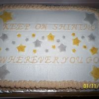 Shining Stars  I was given an opportunity to do this cake for a luncheon for a department that was moving under a different manager. The former manager...