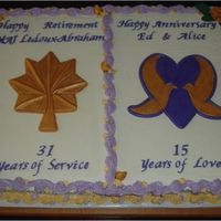 Retirement And Anniversary  Part two of a big ole job. Two full sheet cakes. Retirement side is chocolate butter cake with dulce de leche filling. Anniversary side...
