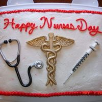 Happy Nurses Day Sheet cake for my mother who is an LPN. Buttercream with MMF tools.