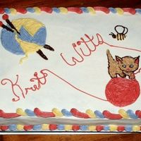 Knitt-Witts This is a cake made for my local knitting group, the Knitt-witts :) We meet every other Monday, and somebody always makes snacks, this week...