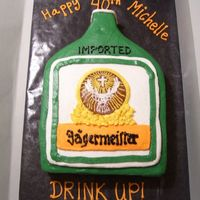 Jagermeister Cake No, the flavor was not jager...lol! I was so stressed out about this cake... but it turned out so well and the bday girl loved it! I am...