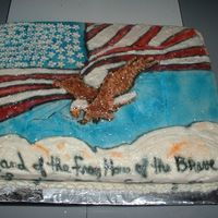 Land Of The Free Home Of The Brave This cake was done for a function that we had at the American Legion.