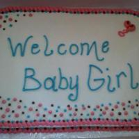 Polka Dot Welcome made for a baby shower... they didn't know the name yet :)