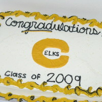 Elk Pride made for graduation so the congratulations was misspelled to be a play on words.... it was a fun!